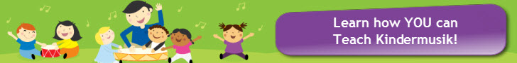Learn how YOU can Teach Kindermusik!